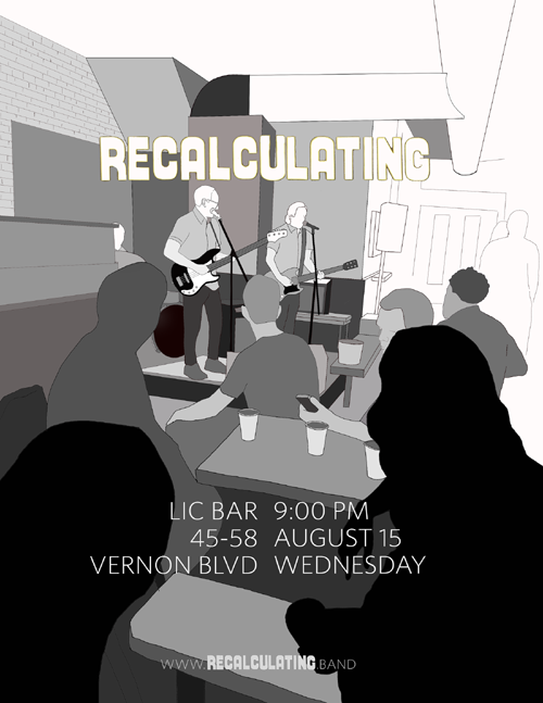 Recalculating Flier, August 15, 2018 LIC Bar Show