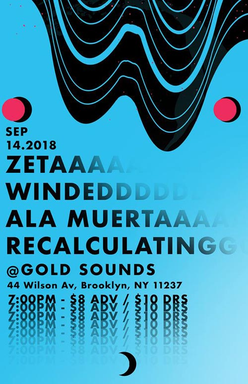The Zeta Flier, Gold Sounds, Bushwick, Brooklyn, September 14, 2018