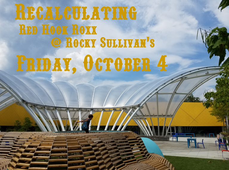 Save The Date: Recalculating at Rocky Sullivan's, October 4, 2019
