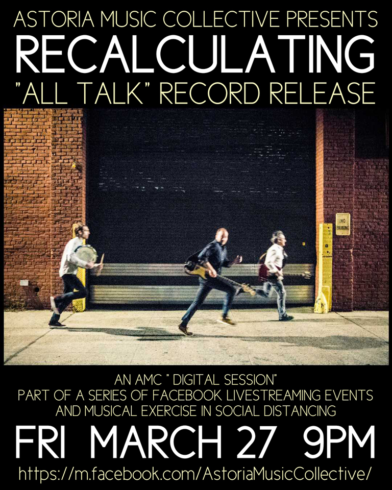 Recalculating Virtual Record Release Party, March 27, 2020, 9 pm